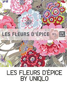 LES FLEURS D'EPICE BY UNIQLO